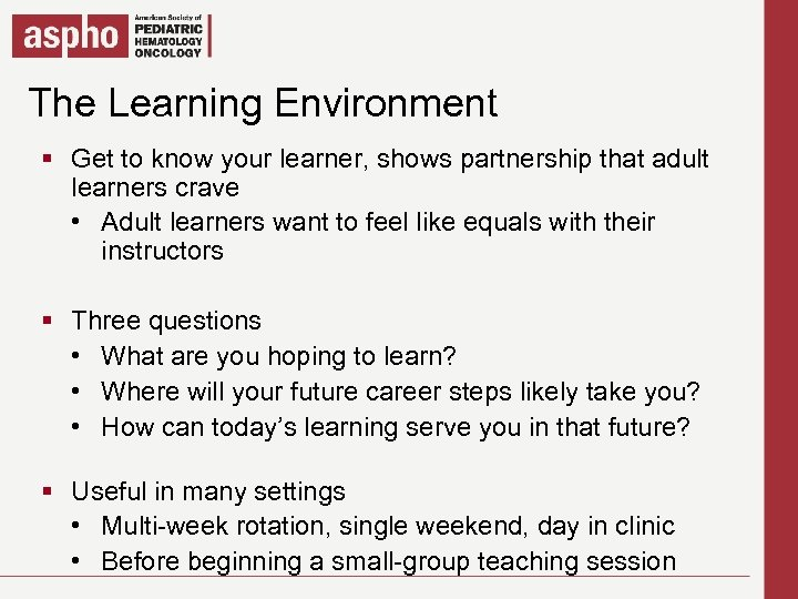 Click to edit Master title style The Learning Environment Get to know your learner,