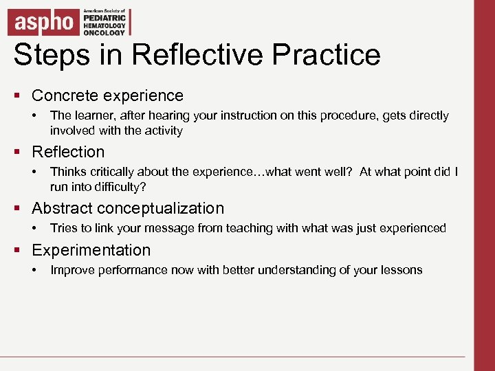 Steps in Reflective Practice Click to edit Master title style § Concrete experience §