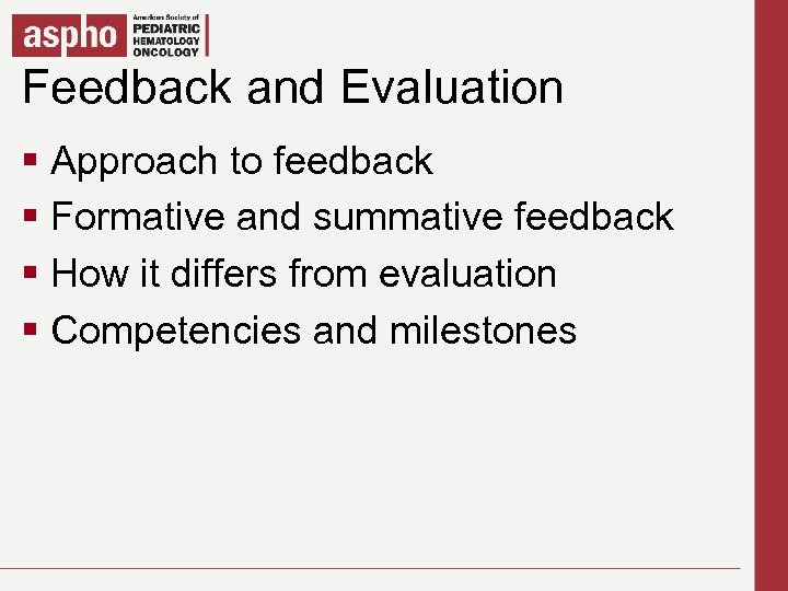 Feedback and Evaluation Click to edit Master title style § Click to edit Master