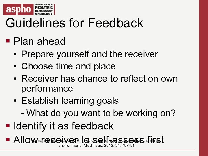 Guidelines for Feedback Click to edit Master title style § Plan ahead Master text