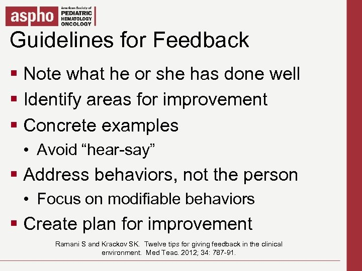 Guidelines for Feedback Click to edit Master title style § Click what he or