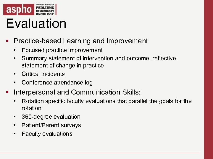 Evaluation Click to edit Master title style § Practice-based Learning and Improvement: § Click