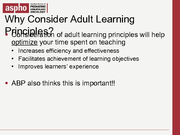 Why Consider Master title style Click to edit Adult Learning Principles? of adult learning