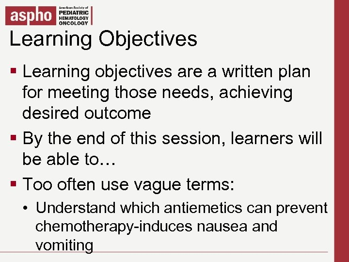 Learning Objectives Click to edit Master title style § Click to edit Master text