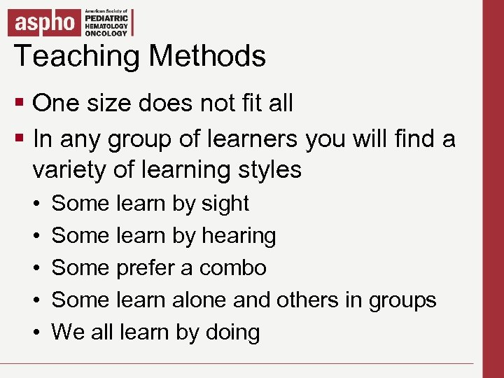 Teaching Methods Click to edit Master title style § Clicksize does not fit all