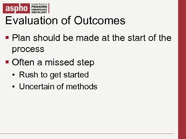 Evaluation of Outcomes Click to edit Master title style § Click should Master text