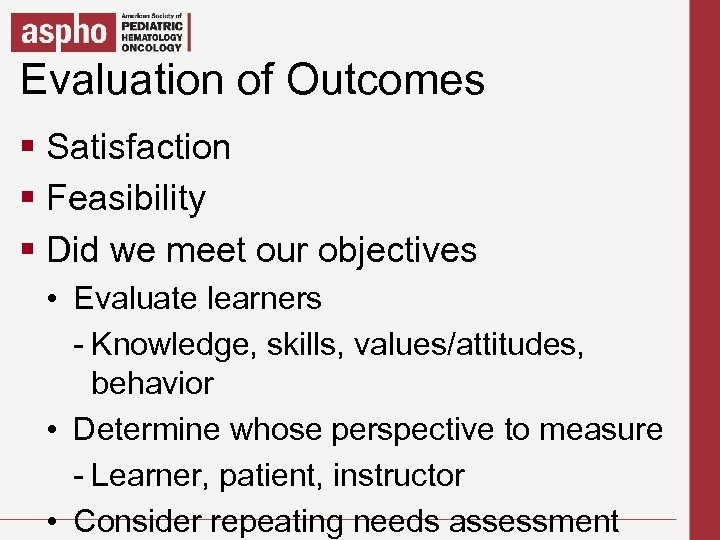 Evaluation of Outcomes Click to edit Master title style § Click to edit Master