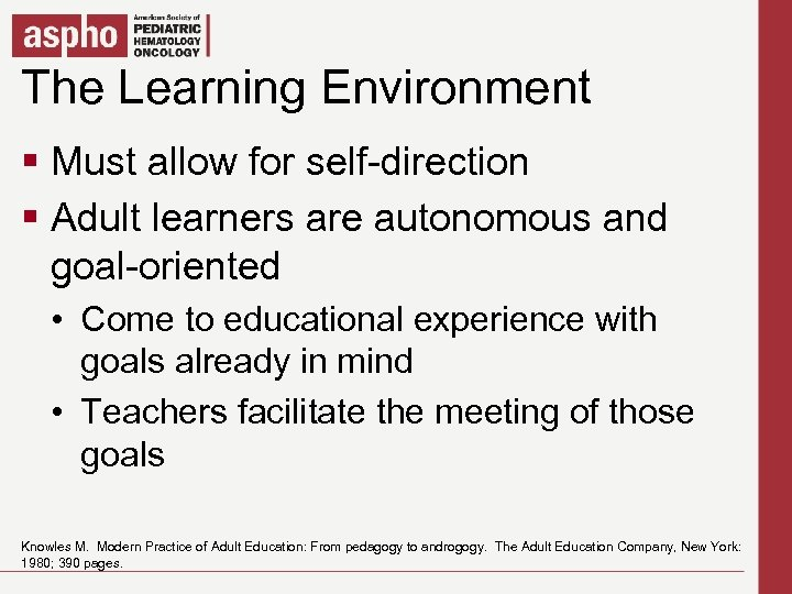 The Learning Environment Click to edit Master title style § Click to editfor self-direction