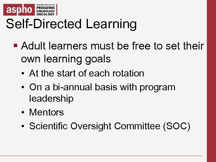 Self-Directed Learning Click to edit Master title style § § Adult learners must bestyles