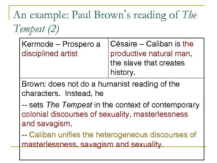 An example: Paul Brown's reading of The Tempest (2) Kermode – Prospero a Césaire