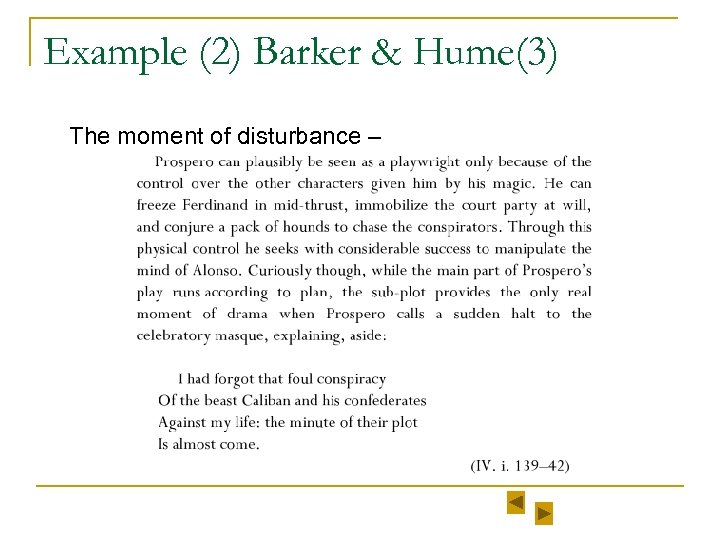 Example (2) Barker & Hume(3) The moment of disturbance –