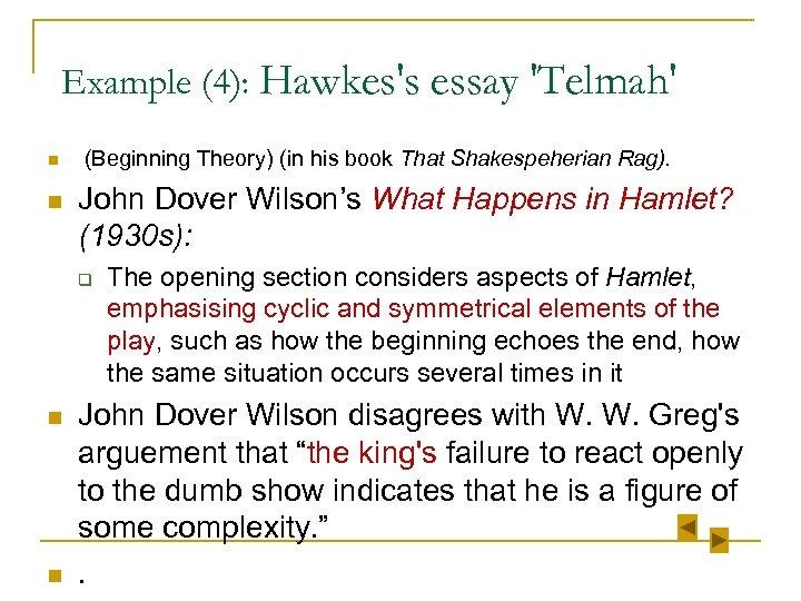Example (4): Hawkes's essay 'Telmah' n n (Beginning Theory) (in his book That Shakespeherian
