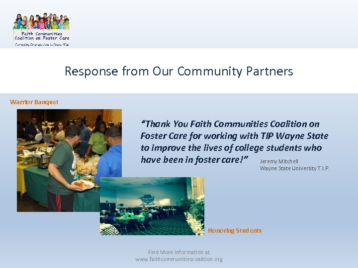 """Response from Our Community Partners Warrior Banquet """"Thank You Faith Communities Coalition on Foster"""