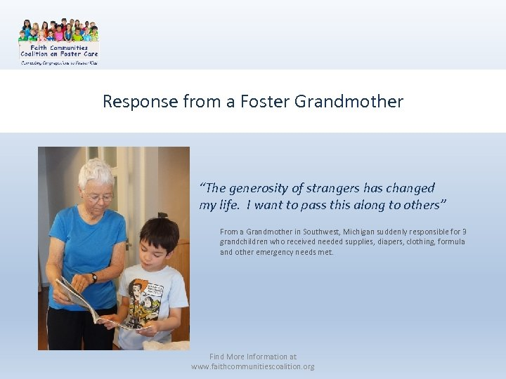 """Response from a Foster Grandmother """"The generosity of strangers has changed my life. I"""