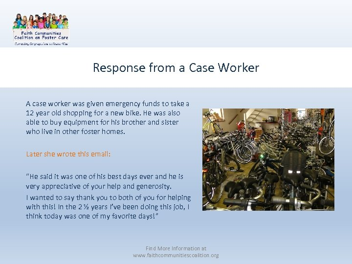 Response from a Case Worker A case worker was given emergency funds to take