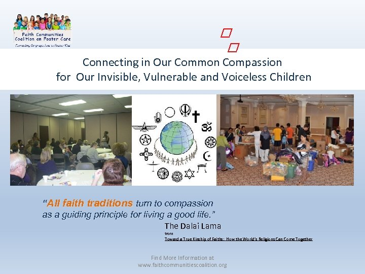 """Connecting in Our Common Compassion for Our Invisible, Vulnerable and Voiceless Children """"All"""
