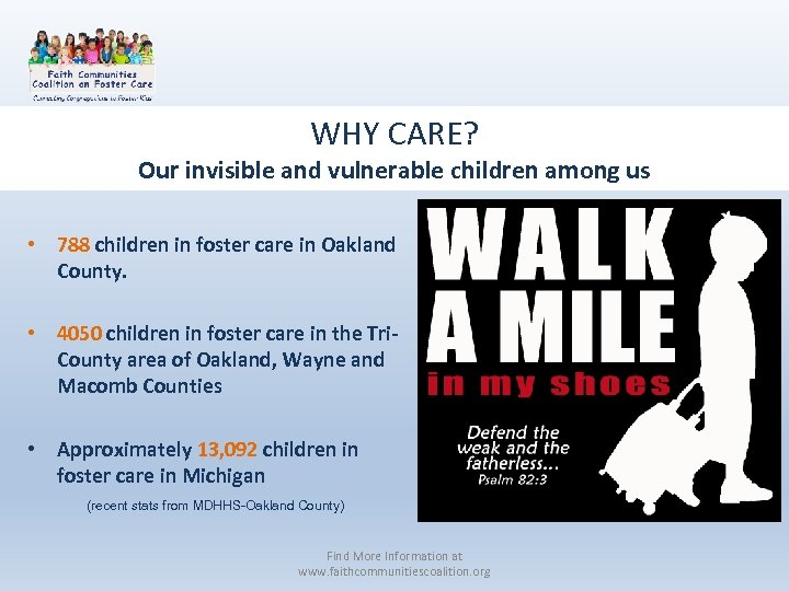 WHY CARE? Our invisible and vulnerable children among us • 788 children in foster