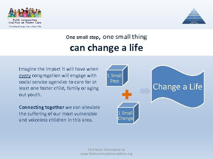 One small step, one small thing can change a life Imagine the impact it