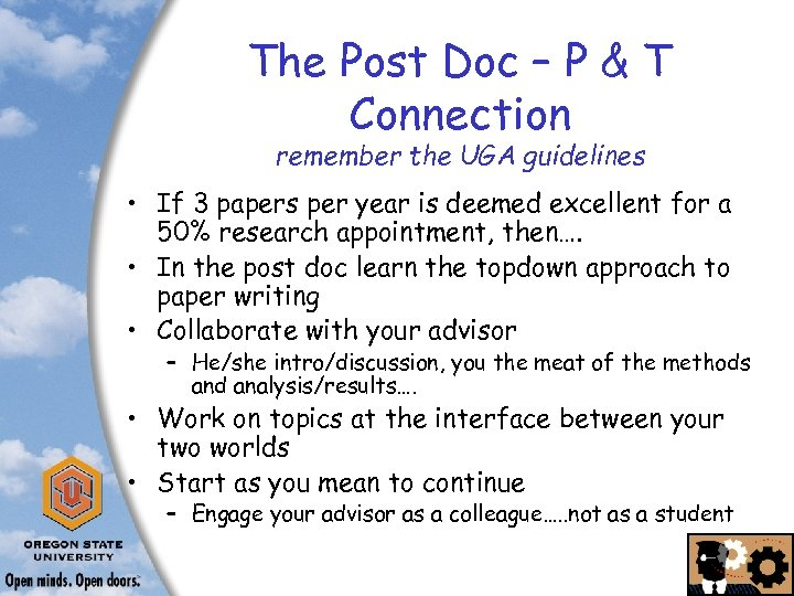 The Post Doc – P & T Connection remember the UGA guidelines • If