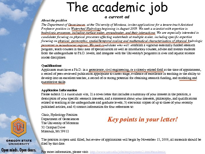 The academic job a current ad About the position The Department of Geosciences, at