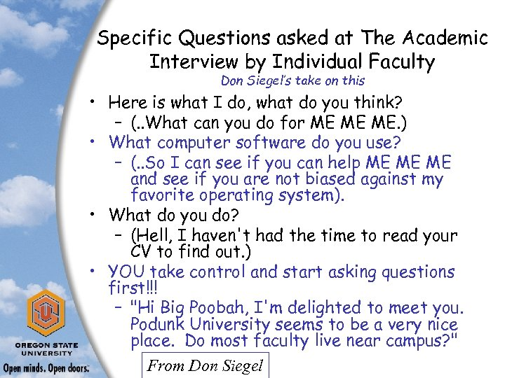 Specific Questions asked at The Academic Interview by Individual Faculty Don Siegel's take on
