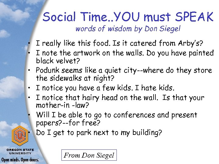 Social Time. . YOU must SPEAK words of wisdom by Don Siegel • I