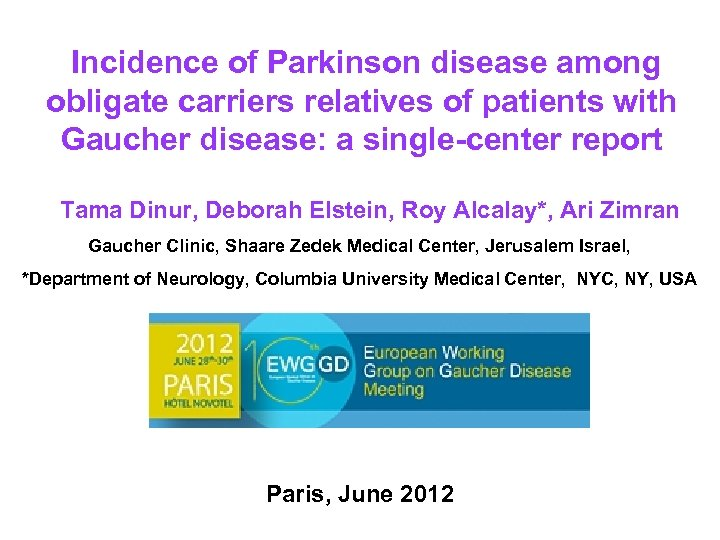 Incidence of Parkinson disease among obligate carriers relatives of patients with Gaucher disease: a