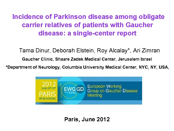 Incidence of Parkinson disease among obligate carrier relatives of patients with Gaucher disease: a