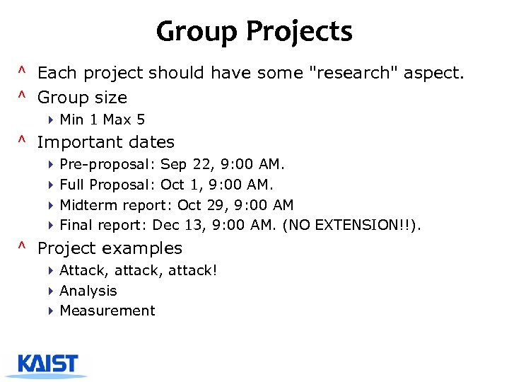 Group Projects ^ Each project should have some