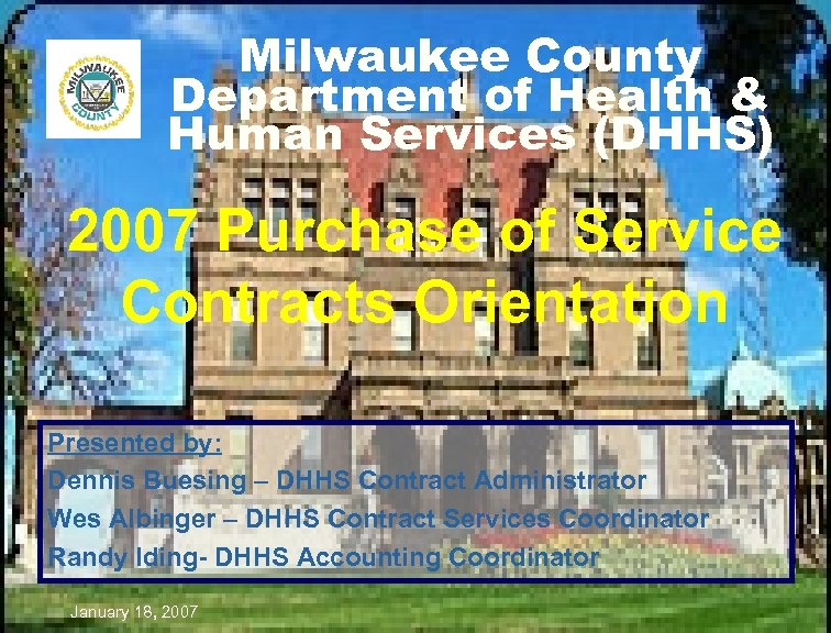 Milwaukee County Department of Health & Human Services (DHHS) 2007 Purchase of Service Contracts