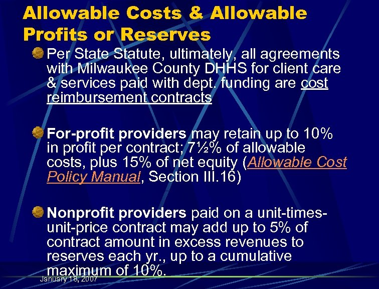 Allowable Costs & Allowable Profits or Reserves Per State Statute, ultimately, all agreements with
