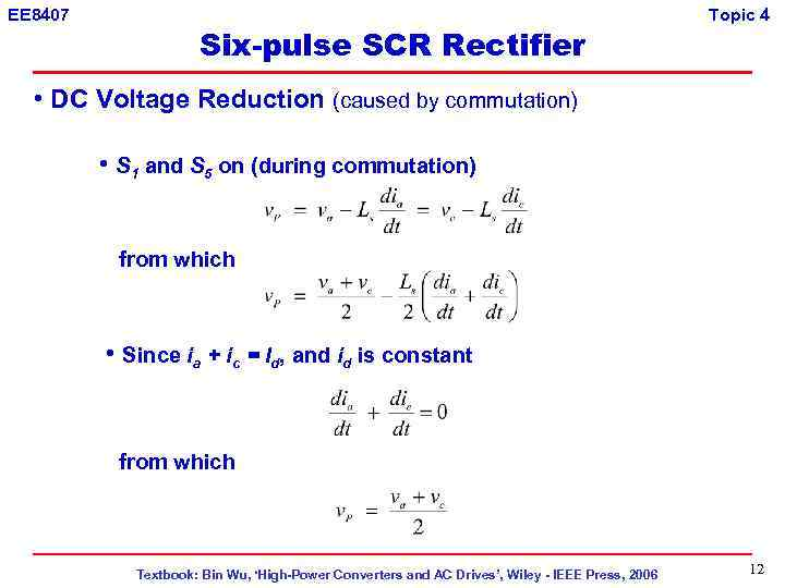 EE 8407 Six-pulse SCR Rectifier Topic 4 • DC Voltage Reduction (caused by commutation)