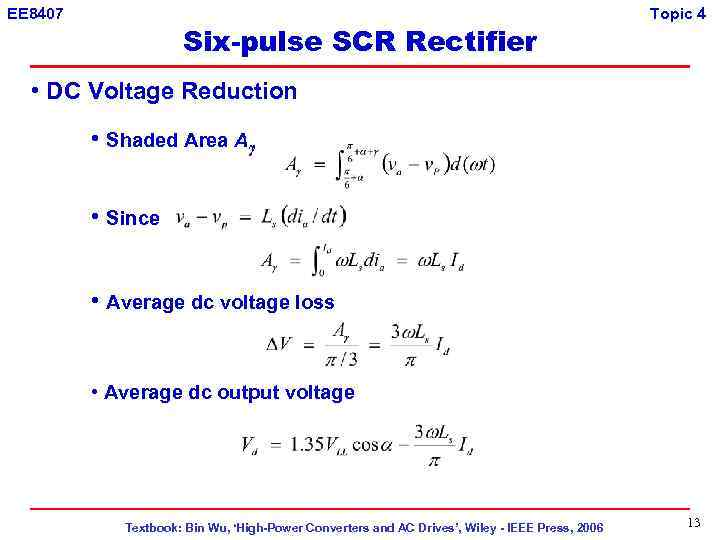 EE 8407 Six-pulse SCR Rectifier Topic 4 • DC Voltage Reduction • Shaded Area