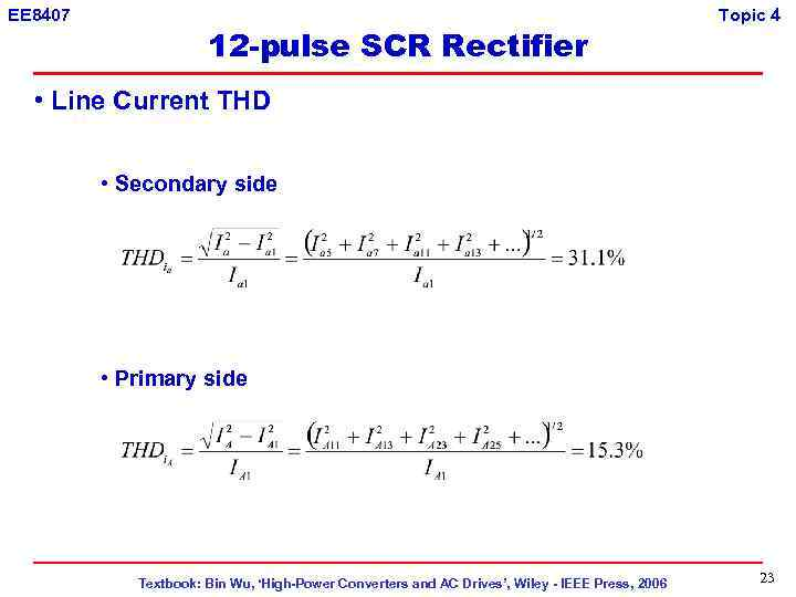 EE 8407 12 -pulse SCR Rectifier Topic 4 • Line Current THD • Secondary
