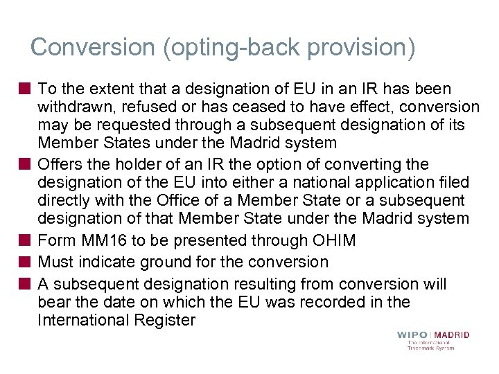 Conversion (opting-back provision) To the extent that a designation of EU in an IR