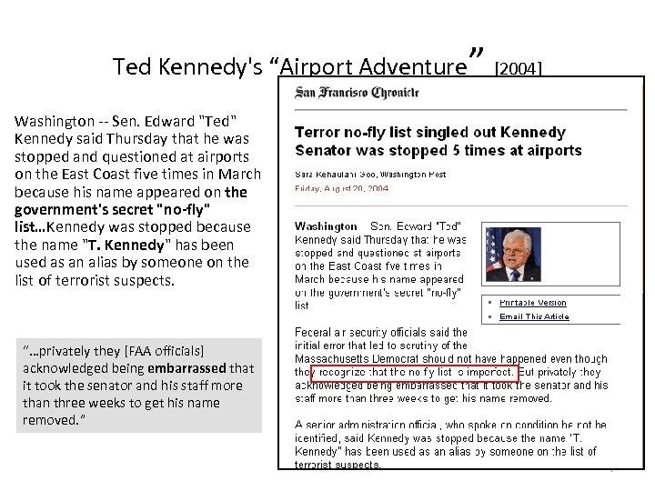 "Ted Kennedy's ""Airport Adventure"" [2004] Washington -- Sen. Edward"
