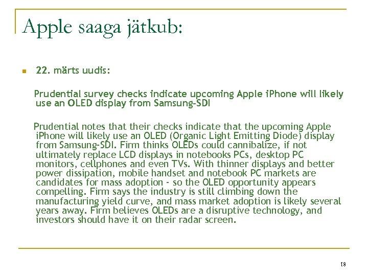 Apple saaga jätkub: n 22. märts uudis: Prudential survey checks indicate upcoming Apple i.