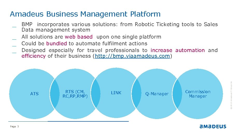 Amadeus Business Management Platform ATS Page 3 RTS (CM, RC, RP, RMP) LINK Q-Manager