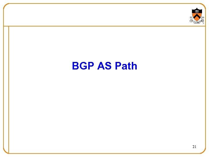 BGP AS Path 21
