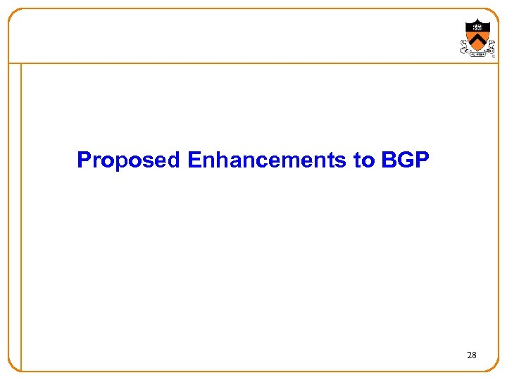 Proposed Enhancements to BGP 28