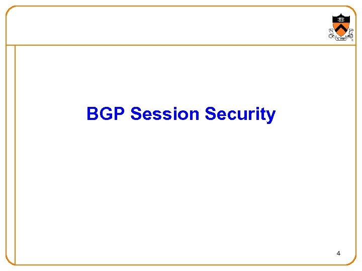 BGP Session Security 4