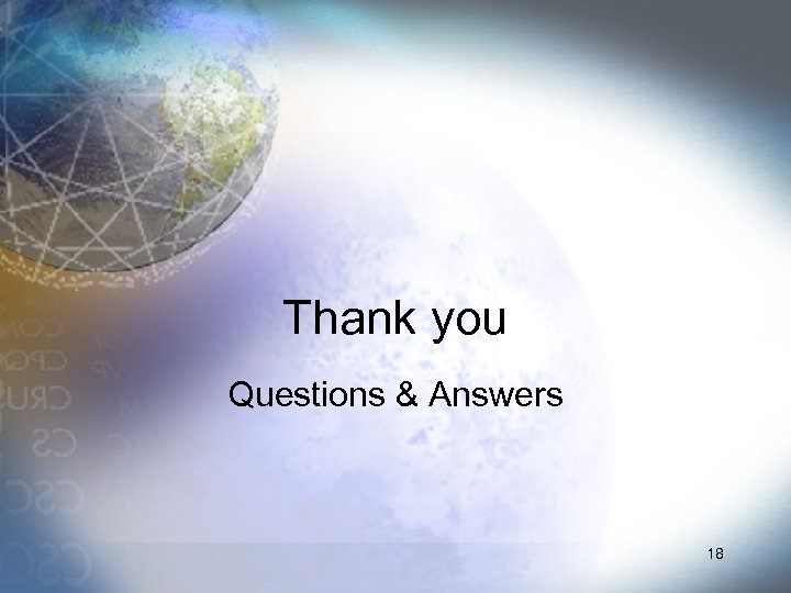 Thank you Questions & Answers 18