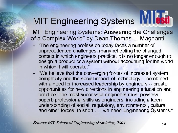 """MIT Engineering Systems """"MIT Engineering Systems: Answering the Challenges of a Complex World"""" by"""