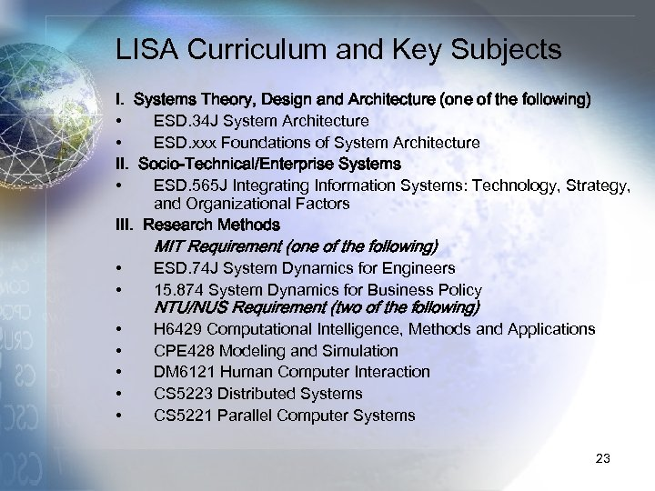 LISA Curriculum and Key Subjects I. Systems Theory, Design and Architecture (one of the