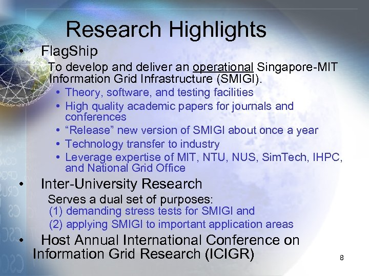 • • • Research Highlights Flag. Ship To develop and deliver an operational