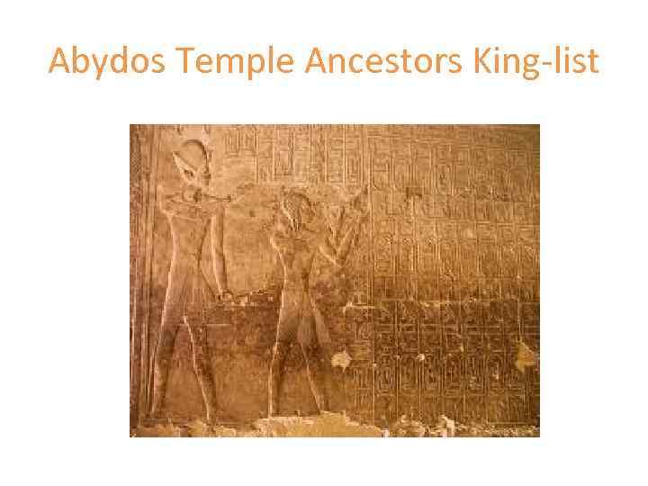 Abydos Temple Ancestors King-list
