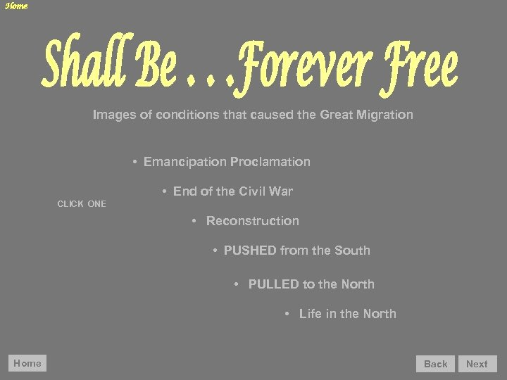Home Images of conditions that caused the Great Migration • Emancipation Proclamation • End