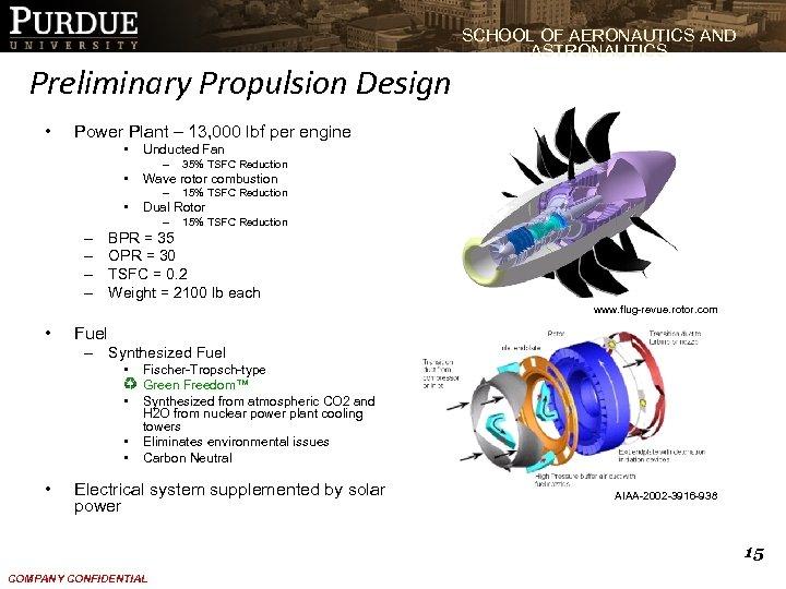 SCHOOL OF AERONAUTICS AND ASTRONAUTICS Preliminary Propulsion Design • Power Plant – 13, 000