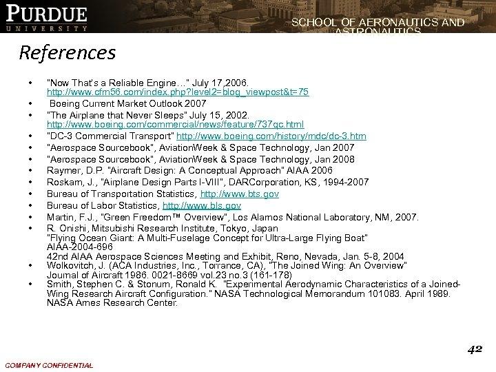 "SCHOOL OF AERONAUTICS AND ASTRONAUTICS References • • • • ""Now That's a Reliable"