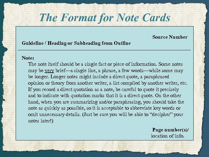 The Format for Note Cards Source Number Guideline / Heading or Subheading from Outline